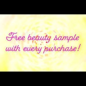 Other - Free beauty sample with every purchase!